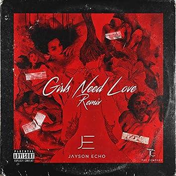 Girls Need Love Remix