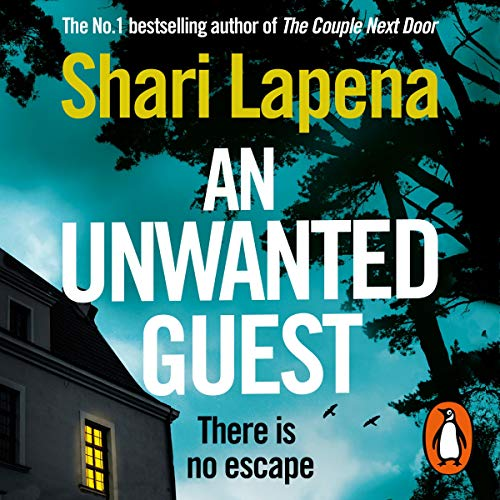 An Unwanted Guest Audiobook By Shari Lapena cover art