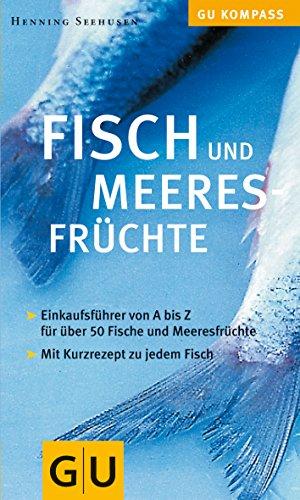 Fisch und Meeresfrüchte (GU Kompass)
