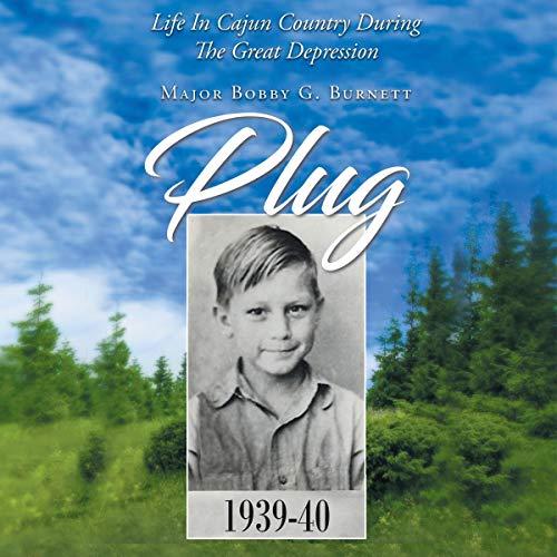 Plug Audiobook By Major Bobby G Burnett cover art