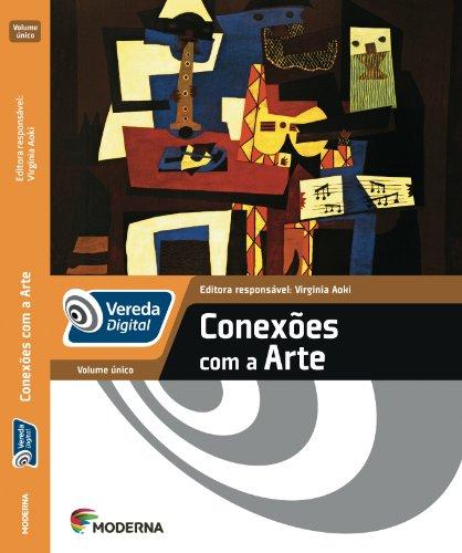 Vereda Digital Conexões com a Arte - Volume Único
