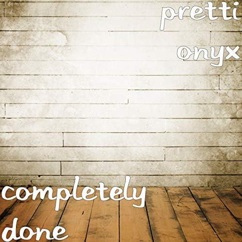 Pretti Onyx