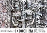 Geheimnisvolles Indochina Kambodscha, Laos, Vietnam (Wandkalender 2022 DIN A4 quer): Eine Fotoreise durch die Vielfalt Vietnams, Laos' und Kambodschas. (Monatskalender, 14 Seiten )