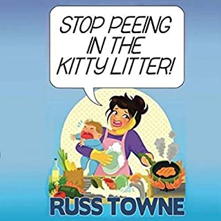 Stop Peeing in the Kitty Litter! cover art