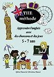 The méthode, noir et blanc - Apprendre l'anglais avec des chansons et des jeux 5-7 ans