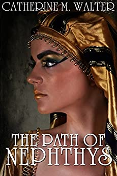 The Path of Nephthys by [Catherine M. Walter]