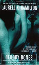 Bloody Bones (Anita Blake, Vampire Hunter, Book 5) (text only) by L. K. Hamilton
