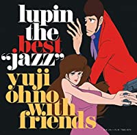 LUPIN THE BEST -JAZZ-(2BLU-SPEC CD2) by Yuji Ohno With Friends (2015-08-26)