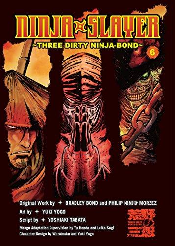 Ninja Slayer, Part 6: Three Dirty Ninja-Bond