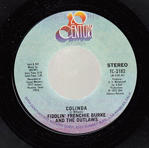 FIDDLIN' FRENCHIE BURKE AND THE OUTLAWS 45 RPM Colinda / Pride, You Wouldn't Listen