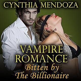 Vampire Romance: Bitten by the Billionaire cover art