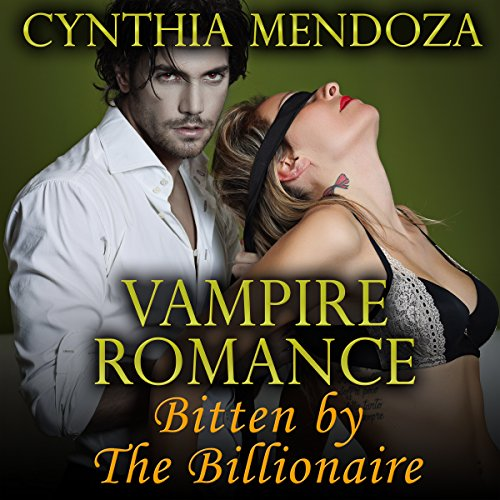 Vampire Romance: Bitten by the Billionaire  By  cover art