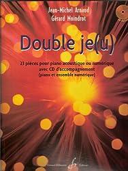 Double je(u) - 23 pieces pour piano acoustique ou numerique avec cd