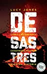Desastres: Como las grandes catástrofes moldean nuestra historia par Jones
