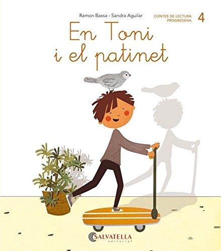 De mica en mica 4: En Toni i el patinet (lligada-pal) (t,m)