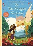 The Tea Dragon Festival (The Tea Dragon Series Book 2)