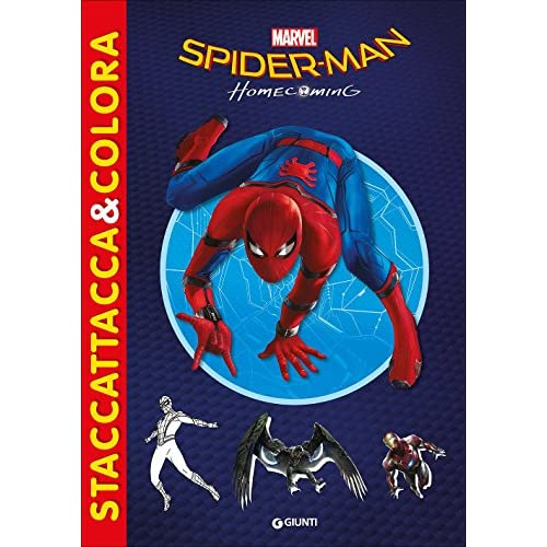Spider-Man homecoming. Staccattacca & colora. Con adesivi