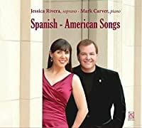 Spanish - American Songs by Jessica Rivera (2015-05-03)