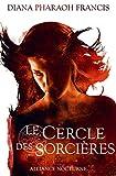 Le cercle des sorcières, Tome 1 - Alliance nocturne