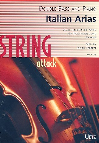 Italian Arias For Double Bass en Piano/Italiaanse Arien voor contrabas en piano (feesten en stem) (String attack)