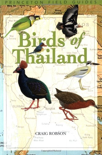 BIRDS OF THAILAND (Princeton Field Guides, Band 23)
