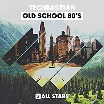 Old School 80's