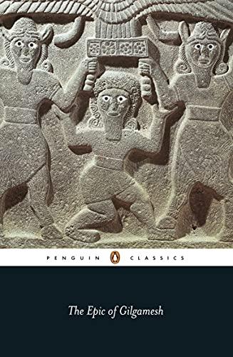 The Epic of Gilgamesh (Penguin Classics)