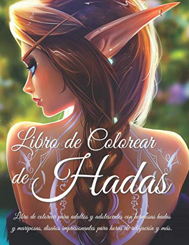 Libro de Colorear de Hadas: Libro de colorear para adultos y...
