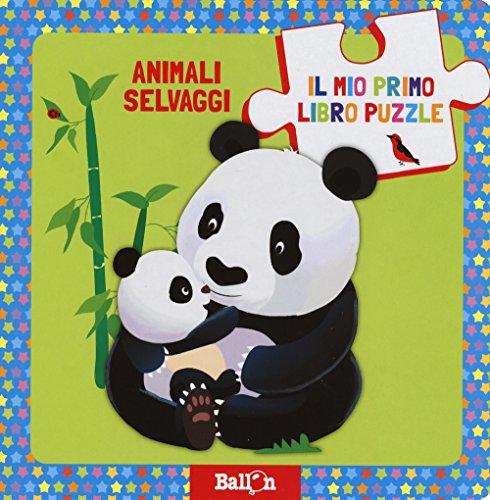Animali selvaggi. Il mio primo libro puzzle. Ediz. a colori