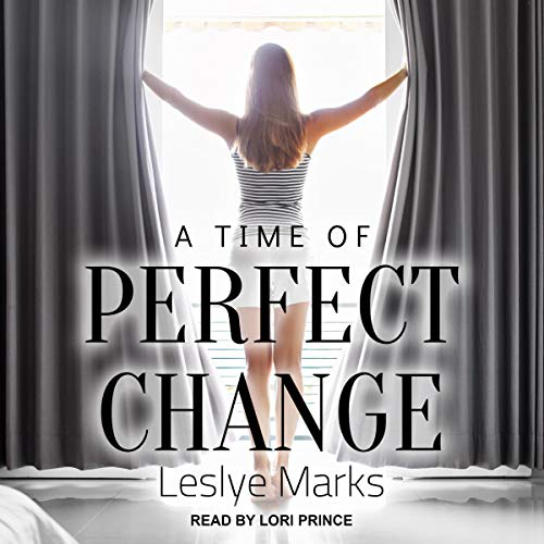 A Time of Perfect Change: Taylor and Kaitlyn, Book 1