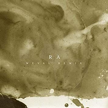 Ra (Weval Remix)
