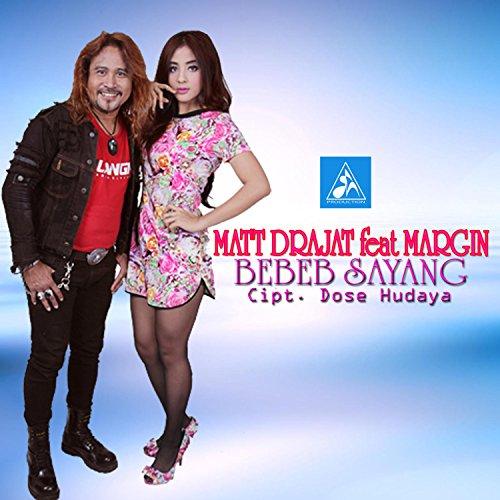 Bebeb Sayang (feat. Margin)