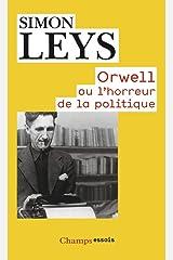 Orwell ou l'horreur de la politique Broché