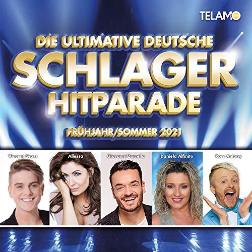 Die ultimative deutsche Schlager Hitparade Frühjahr/Sommer 2021