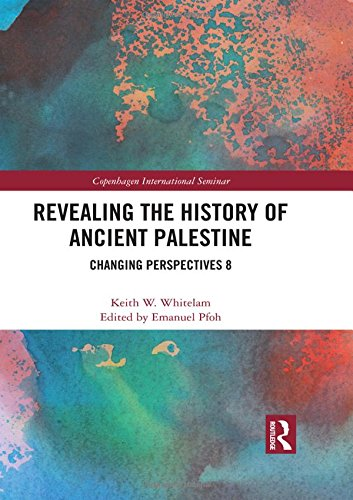 Revealing the History of Ancient Palestine: Changing Perspectives 8 (Copenhagen International Seminar)