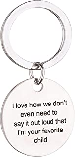 Mom Keychain Mother Birthday Gift Keychain I Love How We Don't Even Need to Say It Out Loud That I'm Your Favorite Child Charm Key Ring from Daughter Son for Mother's Day, Christmas, Thanksgiving