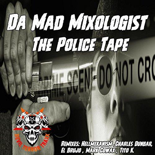 The Police Tape (El Brujo Remix)