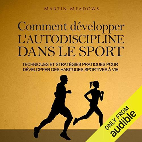 Comment développer l'autodiscipline dans le sport [How to Develop Self-Discipline in Sports] Titelbild