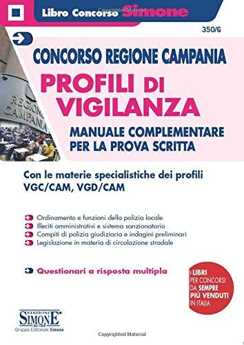 Concorso Regione Campania - Profili di vigilanza - Manuale prova scritta