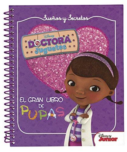 Doctora Juguetes. Sueños y secretos. El gran libro de pupas (Disney. Doctora Juguetes) (Spanish Edition)