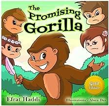 THE PROMISING GORILLA GOLD EDITION (FREE Bonus Picture Book Inside) (Gold Edition Picture books for kids) (Volume 3)