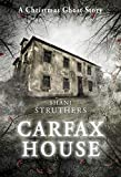 Carfax House: A Christmas Ghost Story (English Edition)