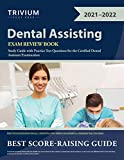 Dental Assisting Exam Review Book: Study Guide with Practice Test Questions for the Certified Dental Assistant Examination