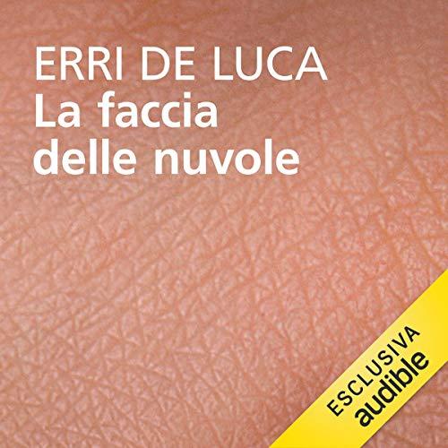 La faccia delle nuvole audiobook cover art