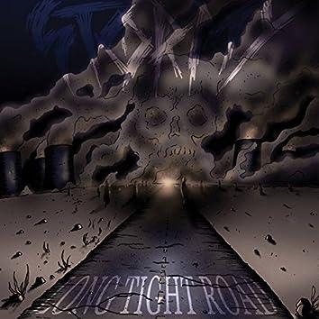 Long Tight Road