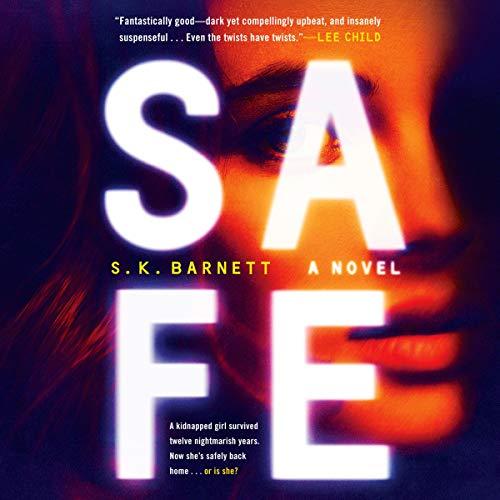 Safe Audiobook By S. K. Barnett cover art