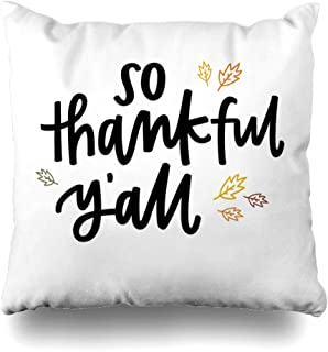 Abaysto Appreciate Thankful Yall Holidays Southern Festive Autumn Leaves Blessed Blessings Cursive Design Pillow Cases Cushion Case Size:18x18 Inches