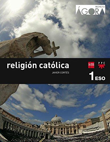 Religión católica. 1 ESO. Ágora - 9788467582369
