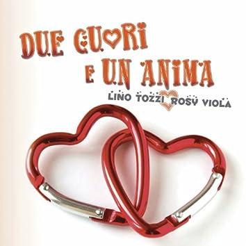Due cuori e un'anima (feat. Rosy Viola)