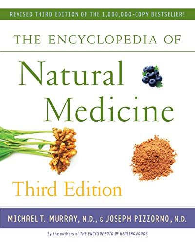 Compare Textbook Prices for The Encyclopedia of Natural Medicine Third Edition 3rd ed. Edition ISBN 9781451663006 by Michael T. Murray,Joseph Pizzorno